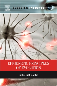 Epigenetic Principles of Evolution - 1st Edition - ISBN: 9780124158313, 9780124158511