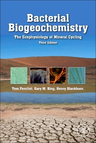 Bacterial Biogeochemistry, 3rd Edition,Tom Fenchel,Henry Blackburn,Gary King,ISBN9780124158368