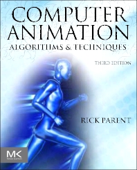 Computer Animation, 3rd Edition,Rick Parent,ISBN9780124158429