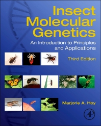 Insect Molecular Genetics - 3rd Edition - ISBN: 9780124158740, 9780240821313