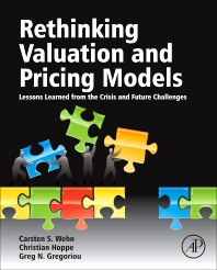 Rethinking Valuation and Pricing Models, 1st Edition,Carsten Wehn,Christian Hoppe,Greg Gregoriou,ISBN9780124158757