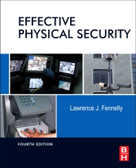 Effective Physical Security, 4th Edition,Lawrence Fennelly,ISBN9780124158924