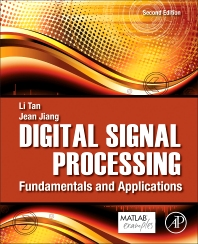 Digital Signal Processing, 2nd Edition,Li Tan,Jean Jiang,ISBN9780124158931