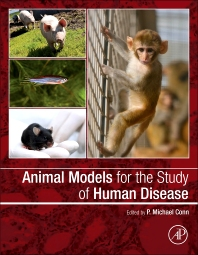Animal Models for the Study of Human Disease - 1st Edition - ISBN: 9780124158948, 9780124159129