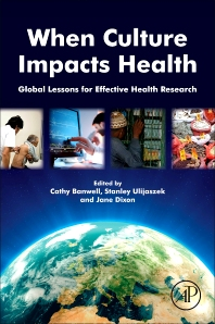 When Culture Impacts Health - 1st Edition - ISBN: 9780124159211, 9780124159433