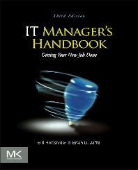 IT Manager's Handbook, 3rd Edition,Bill Holtsnider,Brian Jaffe,ISBN9780124159495