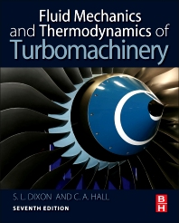 Fluid Mechanics and Thermodynamics of Turbomachinery, 7th Edition,S Dixon,Cesare Hall,ISBN9780124159549