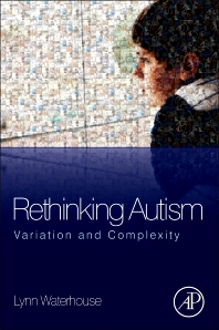 Rethinking Autism, 1st Edition,Lynn Waterhouse,ISBN9780124159617