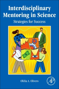 Interdisciplinary Mentoring in Science - 1st Edition - ISBN: 9780124159624, 9780123914149