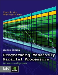 Programming Massively Parallel Processors, 2nd Edition,David Kirk,Wen-mei Hwu,ISBN9780124159921
