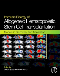 Immune Biology of Allogeneic Hematopoietic Stem Cell Transplantation, 1st Edition,Gerard Socie,Bruce R. Blazar,ISBN9780124160040