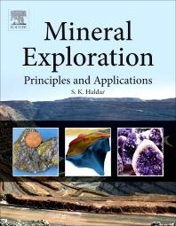 Mineral Exploration, 1st Edition,S. K. Haldar,ISBN9780124160057