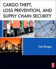 Cover image for Cargo Theft, Loss Prevention, and Supply Chain Security
