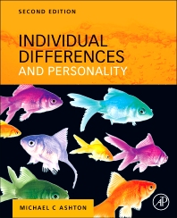 Individual Differences and Personality, 2nd Edition,Michael Ashton,ISBN9780124160095