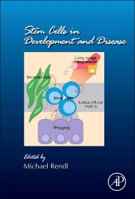 Stem Cells in Development and Disease - 1st Edition - ISBN: 9780124160224, 9780123914354