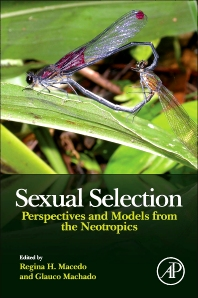 Sexual Selection, 1st Edition,Regina Macedo,Glauco Machado,ISBN9780124160286