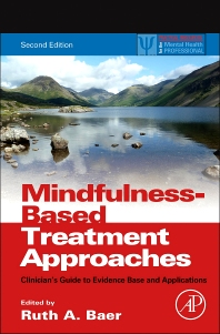 Mindfulness-Based Treatment Approaches, 2nd Edition,Ruth Baer,ISBN9780124160316