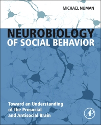 Neurobiology of Social Behavior, 1st Edition,ISBN9780124160408