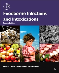 Foodborne Infections and Intoxications, 4th Edition,J. Glenn Morris, Jr.,Morris Potter,ISBN9780124160415