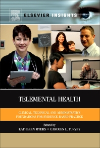 Telemental Health, 1st Edition,Kathleen Myers,Carolyn Turvey,ISBN9780124160484