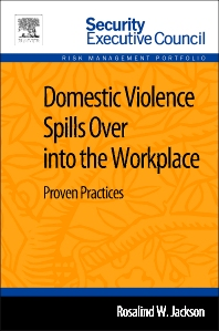 Domestic Violence Spills Over into the Workplace - 1st Edition - ISBN: 9780124165519, 9780124165663