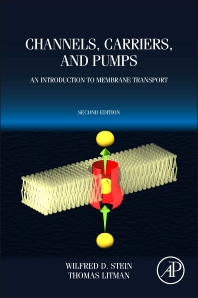 Channels, Carriers, and Pumps - 2nd Edition - ISBN: 9780124165793, 9780124165830