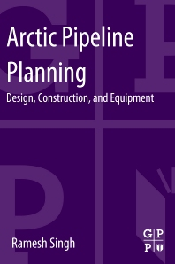 Arctic Pipeline Planning - 1st Edition - ISBN: 9780124165847, 9780124165885