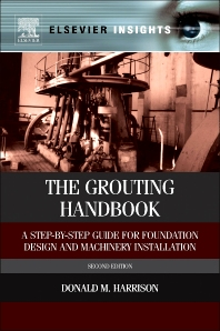 The Grouting Handbook - 2nd Edition - ISBN: 9780124165854, 9780124165892