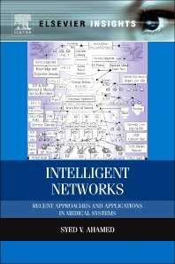 Intelligent Networks, 1st Edition,Syed Ahamed,ISBN9780124166301