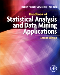 cover of Handbook of Statistical Analysis and Data Mining Applications - 2nd Edition