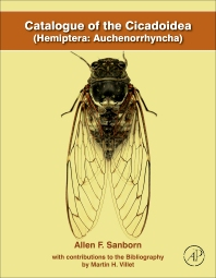 Catalogue of the Cicadoidea (Hemiptera: Auchenorrhyncha) - 1st Edition - ISBN: 9780124166479, 9780124166387
