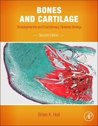 Bones and Cartilage, 2nd Edition,Brian K. Hall,ISBN9780124166783