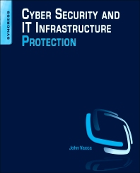 Cover image for Cyber Security and IT Infrastructure Protection