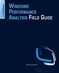 Cover image for Windows Performance Analysis Field Guide