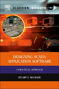 Designing SCADA Application Software - 1st Edition - ISBN: 9780124170001, 9780124170353