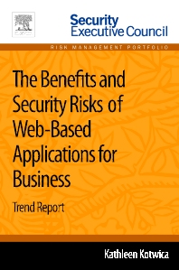 The Benefits and Security Risks of Web-Based Applications for Business - 1st Edition - ISBN: 9780124170018, 9780124169876