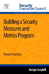 Cover image for Building a Security Measures and Metrics Program