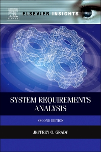 System Requirements Analysis, 2nd Edition,Jeffrey Grady,ISBN9780124171077