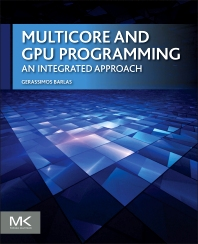 Multicore and GPU Programming - 1st Edition - ISBN: 9780124171374, 9780124171404