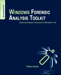 Windows Forensic Analysis Toolkit - 4th Edition - ISBN: 9780124171572, 9780124171749