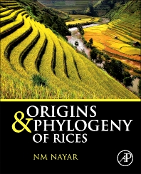 Origins and Phylogeny of Rices - 1st Edition - ISBN: 9780124171770, 9780124171893