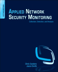 Applied Network Security Monitoring - 1st Edition - ISBN: 9780124172081, 9780124172166