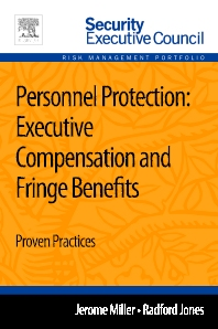 Personnel Protection: Executive Compensation and Fringe Benefits - 1st Edition - ISBN: 9780124172302, 9780124172401