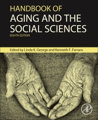 Handbook of Aging and the Social Sciences - 8th Edition - ISBN: 9780124172357, 9780124172852