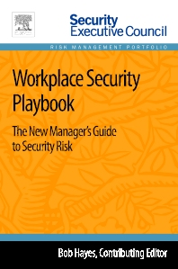 Workplace Security Playbook - 1st Edition - ISBN: 9780124172456, 9780124172449