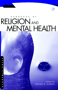 Handbook of Religion and Mental Health - 1st Edition - ISBN: 9780123992369, 9780080533711