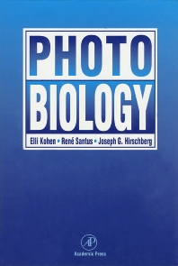 Photobiology - 1st Edition - ISBN: 9780124177550, 9780080538822