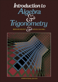 Introduction to Algebra and Trigonometry - 1st Edition - ISBN: 9780124178304, 9781483263915