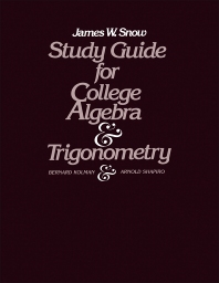 Study Guide for College Algebra and Trigonometry - 1st Edition - ISBN: 9780124178410, 9781483277042