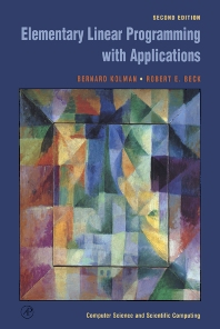 Elementary Linear Programming with Applications - 2nd Edition - ISBN: 9780124179103, 9780080530796